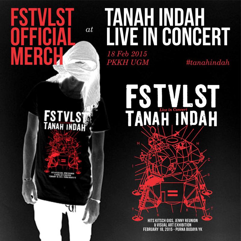 FSTVLST - tanahindah - merchandise - CONCERT TEES edit
