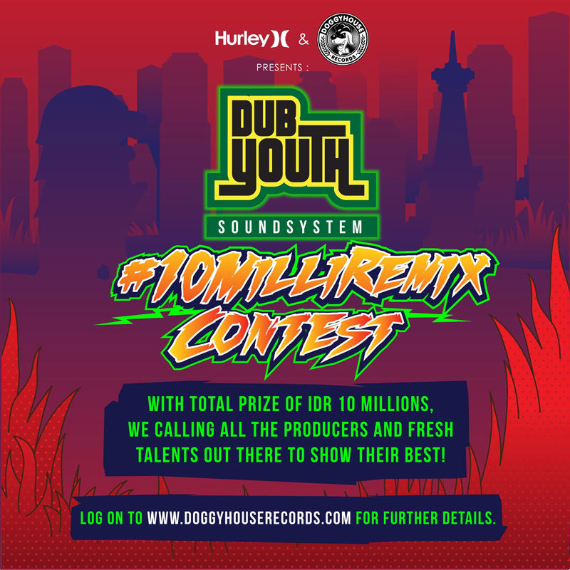 HURLEY-DUBYOUTH 10 MILLI REMIX CONTEST
