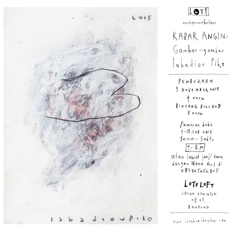 Poster Pameran Kabar Angin Gambar-gambar Iabadiou Piko di LOTF LOFT - IG 2