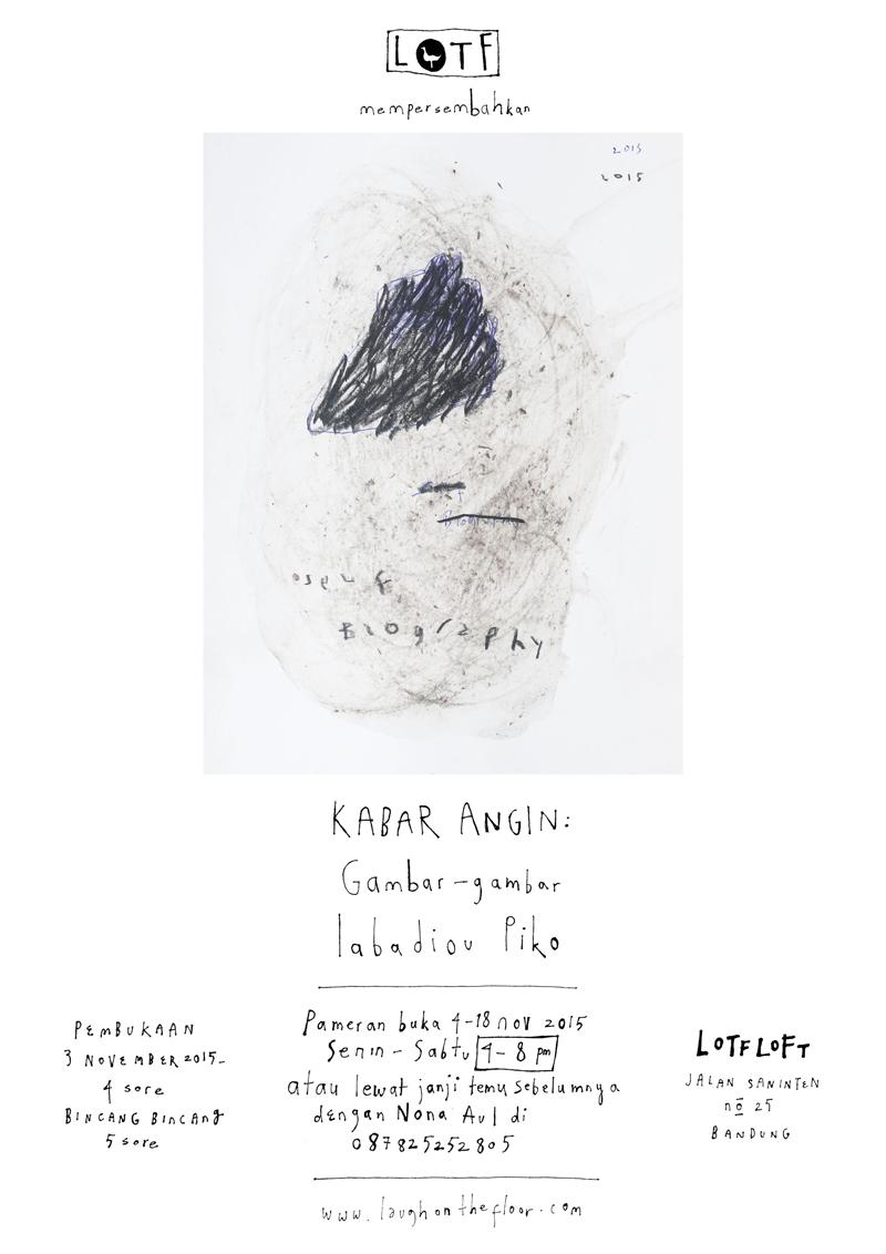 Poster Pameran Kabar Angin Gambar-gambar Iabadiou Piko di LOTF LOFT