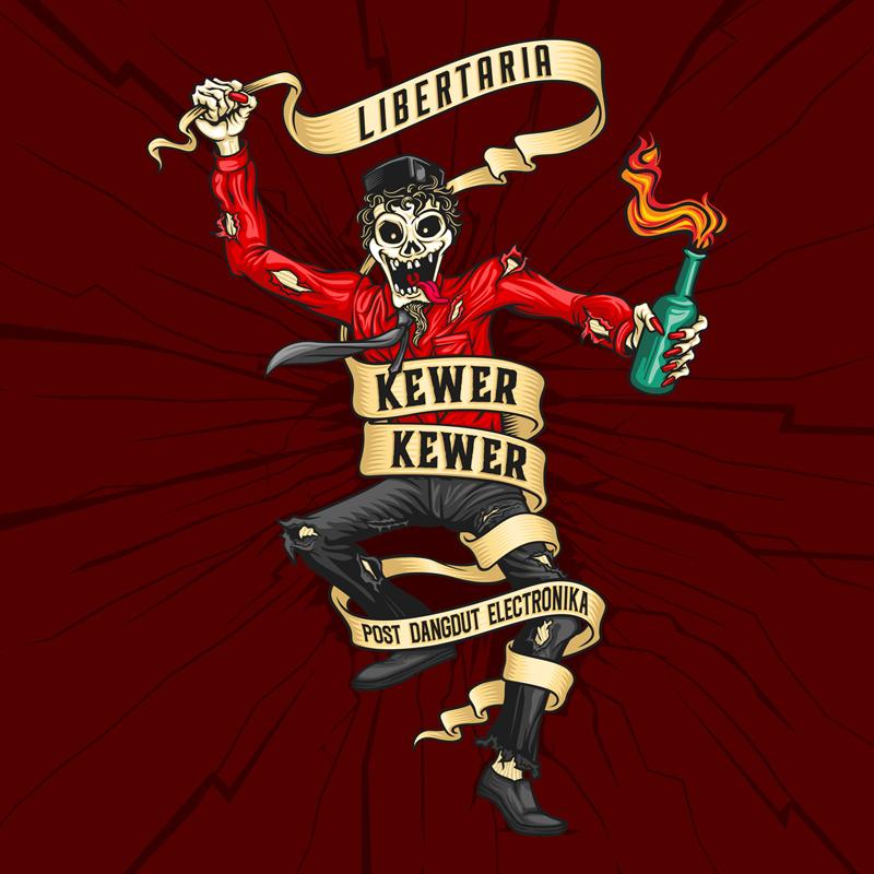 LIBERTARIA - Album Kewer-Kewer - Artwork