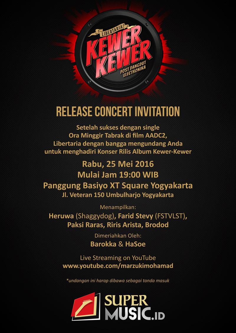 LIBERTARIA-UNDANGAN Konser Rilis Album Kewer-kewer