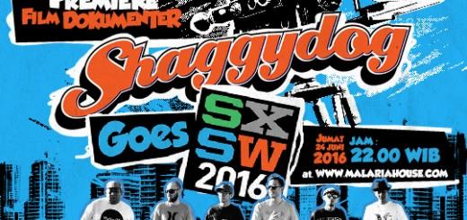 flyer Shaggydog Goes SXSW 2016 The Movie