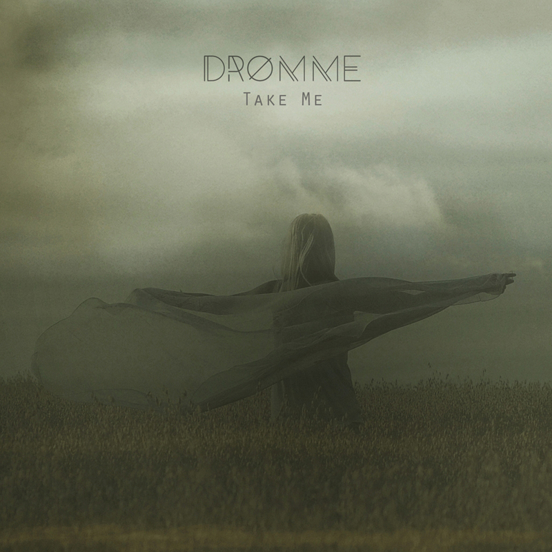 Dromme - Take Me Artwork