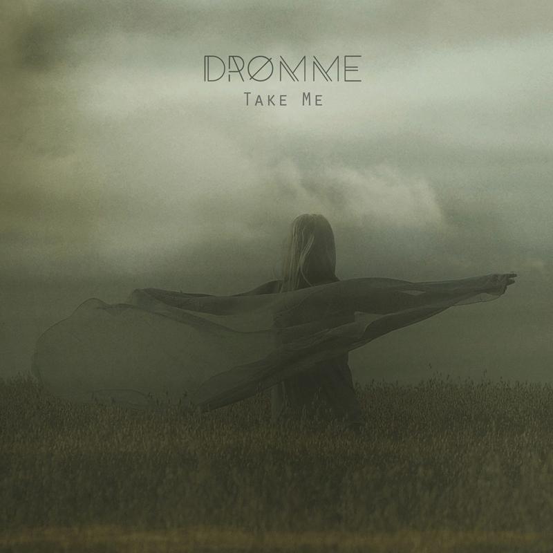 Dromme - Take Me Artwork